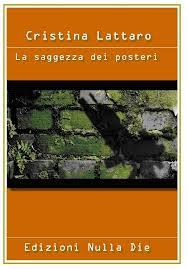il romanzo d'esordio della prolifica scrittrice Cristina Lattaro